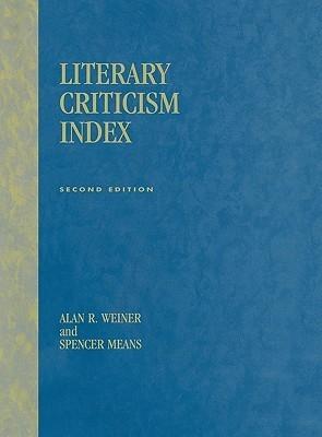 Literary Criticism Index  by  Alan R. Weiner