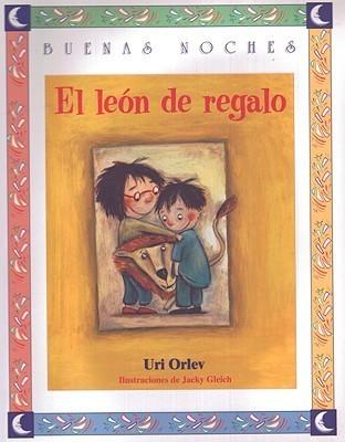 El Leon de Regalo Uri Orlev