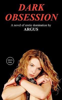 Dark Obsession J.J. Argus