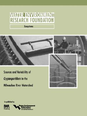 Sources and Variability of Cryptosporidium in the Milwaukee River S.R. Corsi