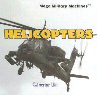 Helicopters  by  Catherine Ellis