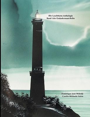 Die Leuchtturm-Anthologie  by  Carolin M. Hafen