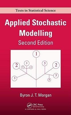 Applied Stochastic Modelling Byron J.T. Morgan
