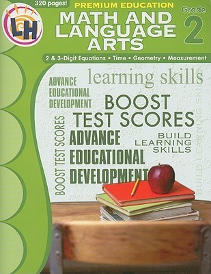 Premium Education Math and Language Arts, Grade 2/Premium Education Language Arts and Math, Grade 2  by  Learning Horizons
