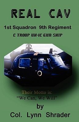 Real Cav: 1st Squadron, 9th Regiment Lynn Shrader
