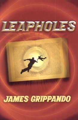 Leapholes  by  James Grippando