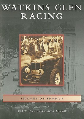 Watkins Glen Racing, New York Kirk W. House