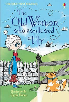 The Old Woman Who Swallowed a Fly (Usborne First Reading: Level 3) Kate   Davies