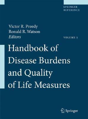 Handbook of Disease Burdens and Quality of Life Measures V. R. Preddy