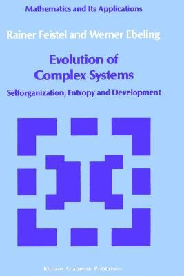 Physics of Self-Organization and Evolution  by  Rainer Feistel