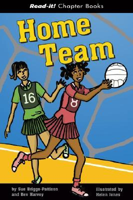 Home Team (Read-It! Chapter Books) (Read-It! Chapter Books)  by  Sue Briggs-pattison