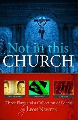Not in This Church Leon Newton