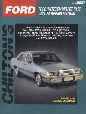Ford Mid-Size Cars, 1971-85 Chilton Automotive Books
