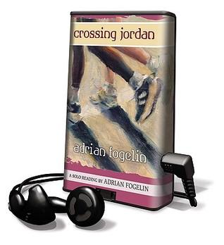 Crossing Jordan [With Earbuds] Adrian Fogelin