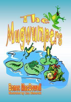 The Mugwumpers  by  Bones MacDowell