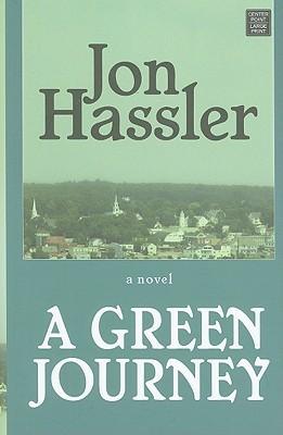 A Green Journey (Premier Fiction Series) Jon Hassler