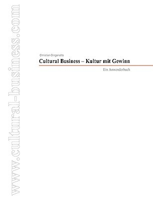 Cultural Business: Werbefibel 2009/10 Christian Dingenotto