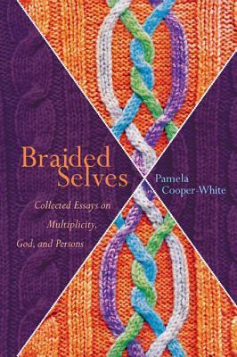 Braided Selves  by  Pamela Cooper-White