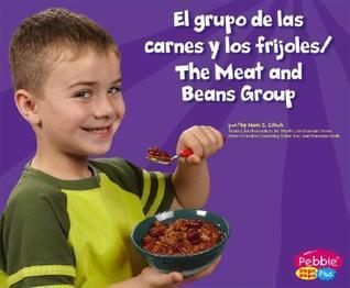 El Grupo de Las Carnes y Los Frijoles/The Meat and Beans Group Mari C. Schuh