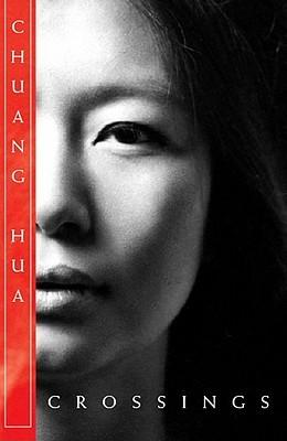 Crossings  by  Chuang Hua