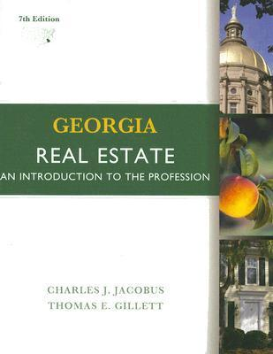 Georgia Real Estate: An Introduction to the Profession  by  Charles J. Jacobus