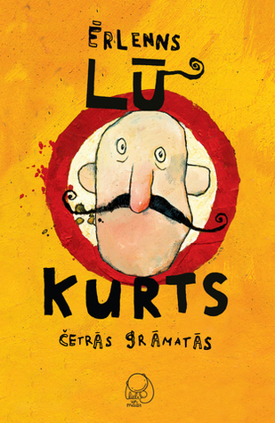 Kurts četrās grāmatās  by  Erlend Loe