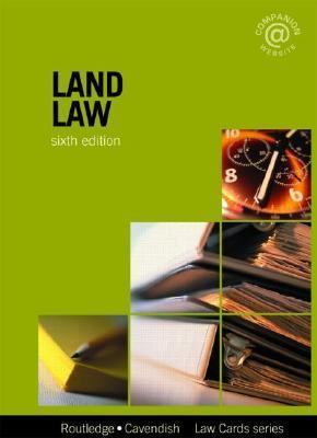 Land Law Lawcards 6/E: Sixth Edition Routledge
