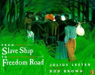 From Slave Ship to Freedom Road Julius Lester
