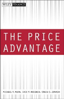 The Price Advantage  by  Michael V. Marn