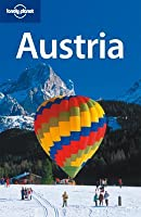Lonely Planet. Austria Anthony Haywood