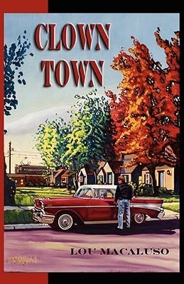Clown Town Lou Macaluso