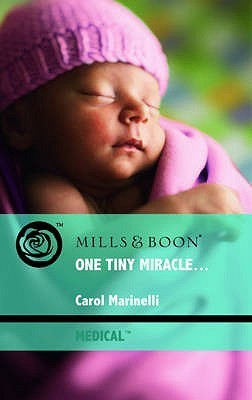 One Tiny Miracle... Carol Marinelli