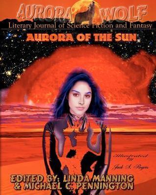 Aurora of the Sun  by  Michael Pennington