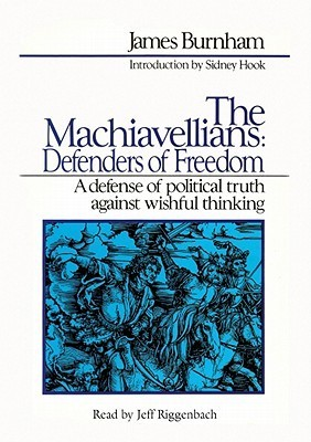 The Machiavellians  by  James Burnham