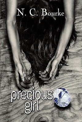 Precious Girl N. C. Bourke
