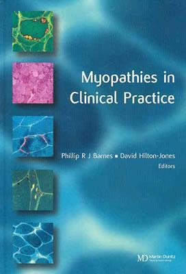 Myopathies in Clinical Practice  by  Phillip R.J. Barnes