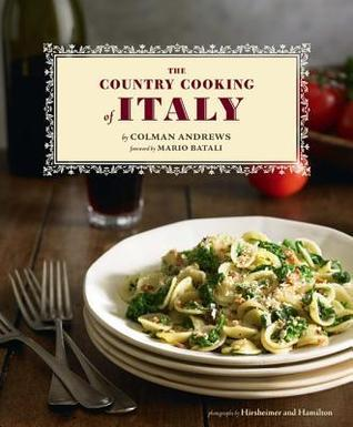 Country Cooking of Italy  by  Colman Andrews