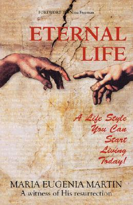 Eternal Life Maria Eugenia Martin