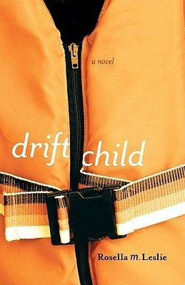Drift Child Rosella Leslie
