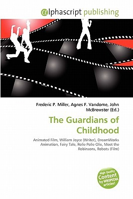 The Guardians of Childhood  by  Frederic P.  Miller