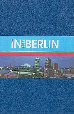Inguide Berlin [With Map] Monaco Books