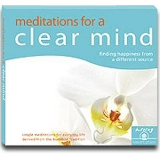 Mediations for a Clear Mind  by  Kelsang Gyatso
