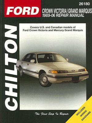 Ford Crown Victoria/Grand Marquis: 1989 through 2006 Eric Michael Mihalyi