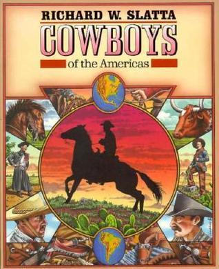 Cowboys Of The Americas Richard W. Slatta