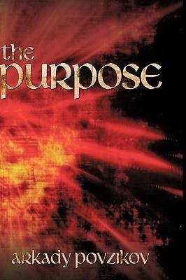 The Purpose Arkady Povzikov