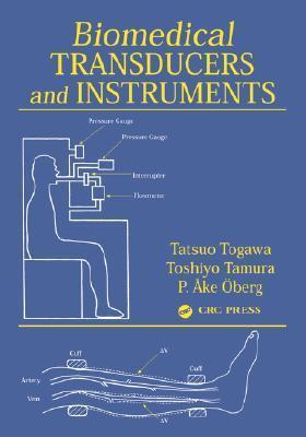 Biomedical Transducers and Instruments  by  Tatsio Togowa
