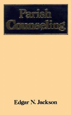 Parish Counseling.  by  Edgar Jackson