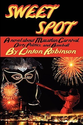 SWEET SPOT  by  Linton Robinson