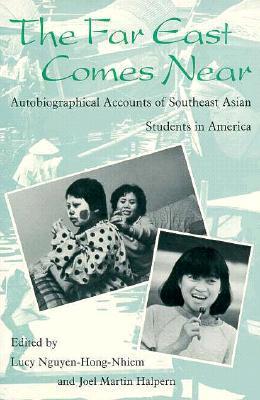 Far East Comes Near  by  Lucy Nguyen-Hong-Nhiem