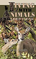 Living with Animals/ Hardys Truth  by  Nellis Boyer
